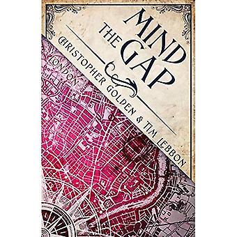 Mind the Gap: A Novel of the Hidden Cities (Hidden Cities)