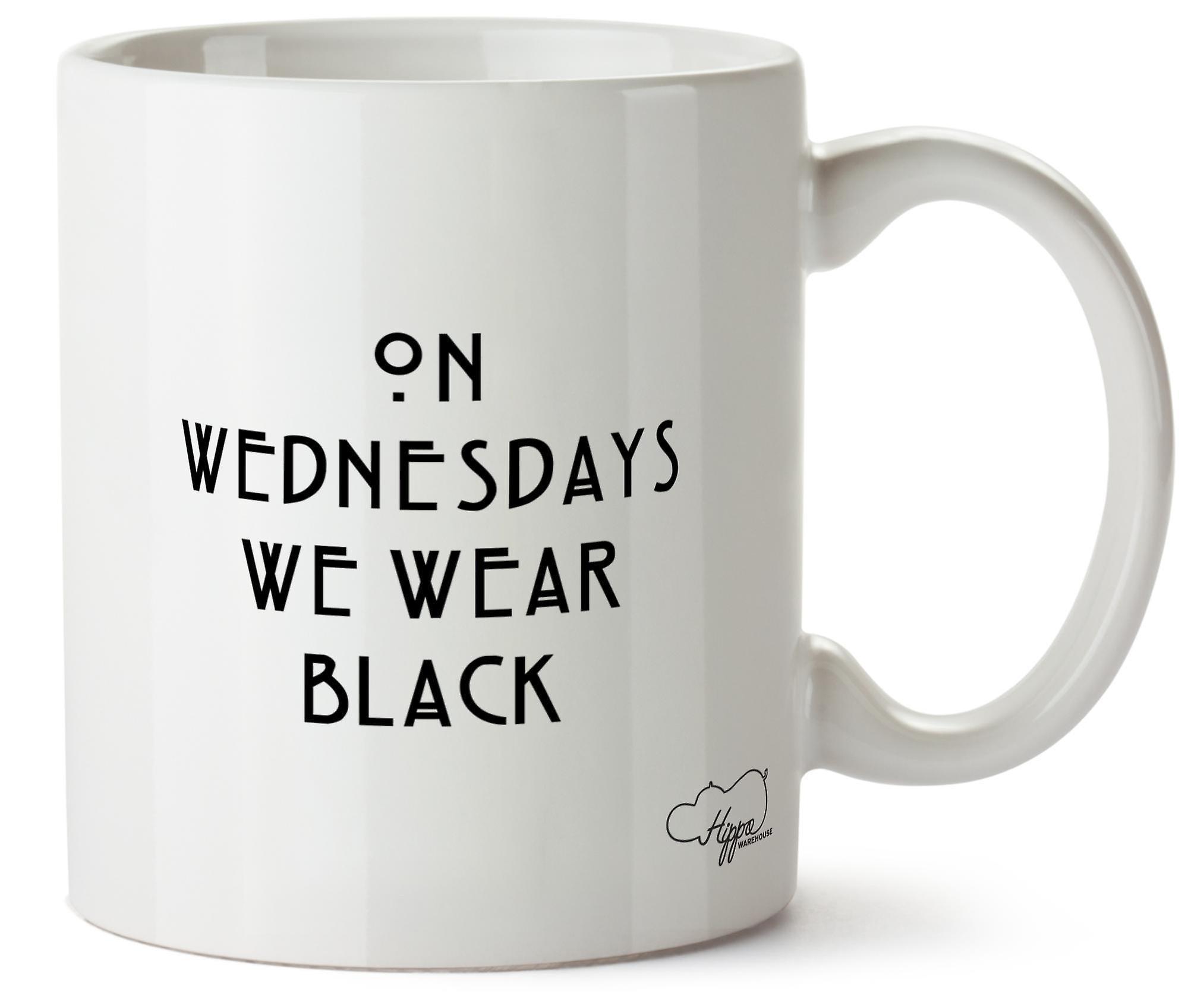 Hippowarehouse On Wednesdays We Wear Black 10oz Mug Cup