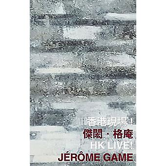 HK Live! by Jerome Game - 9789882370371 Book