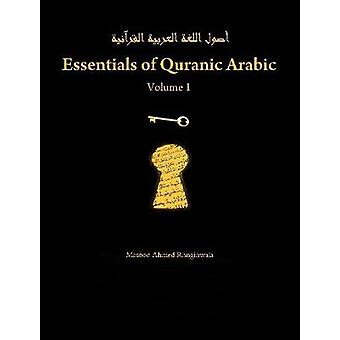 Essentials of Quranic Arabic Volume 1 by Ranginwala & Masood