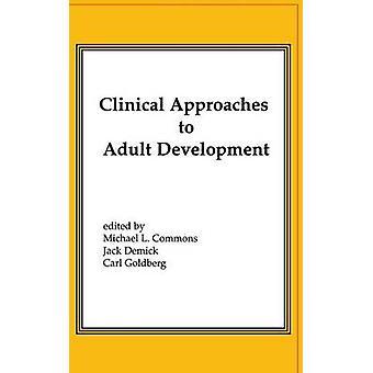 Approcci clinici allo sviluppo adulto o stretti rapporti e sviluppo socio-economico di scorta & Michael L.