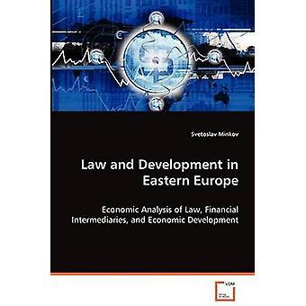 Recht und Entwicklung in Osteuropa durch & Svetoslav Minkov