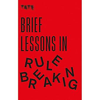 Tate: Brief Lessons in Rule Breaking (Tate)