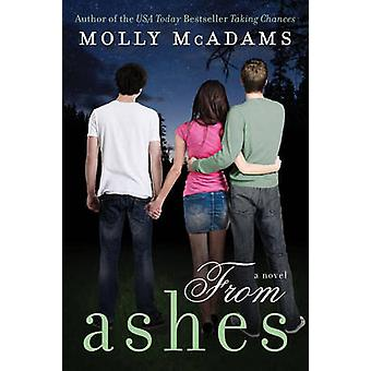From Ashes by Molly McAdams - 9780062267726 Book