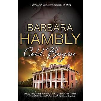 Cold Bayou by Cold Bayou - 9780727893857 Book