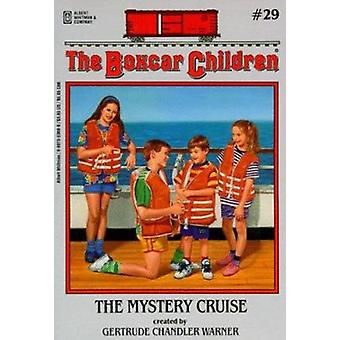 The Mystery Cruise by Gertrude Chandler Warner - 9780807553688 Book