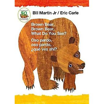 Brown Bear - Brown Bear - What Do You See? / Oso Pardo - Oso Pardo -