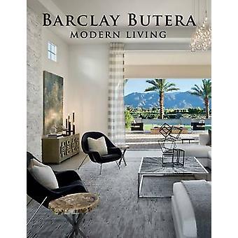 Barclay Butera Modern Living by Barclay Butera - 9781423642220 Book