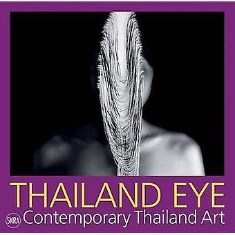 Thailand Eye - Contemporary Thailand Art by Serenella Ciclitira - 9788