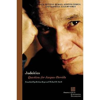 Judéités - Fragen für Jacques Derrida von Bettina Bergo - Joseph Co