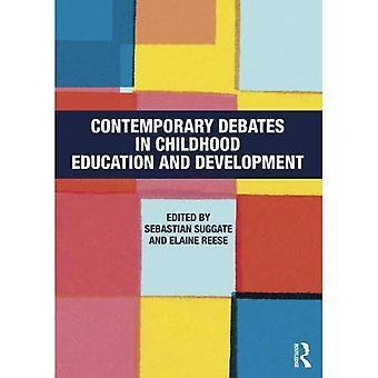 Samtida debatter i barndomen utbildning och utveckling