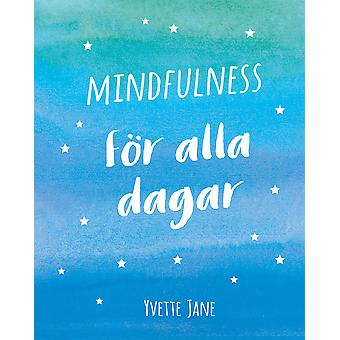 Mindfulness for every day 9789177834625