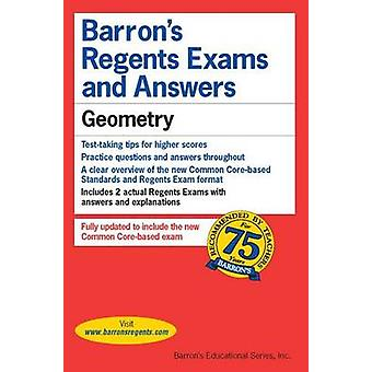 Regents Exams and Answers - Geometry by Andre Castagna - 9781438007632
