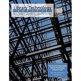The Transforming Public Library Technology Infrastructure by Jackie M