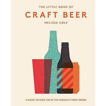 Little Book of Craft Beer by Melissa Cole