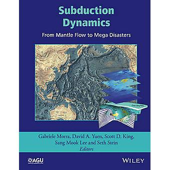Subduction Dynamics by Gabriele Morra