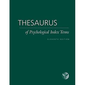 Thesaurus of Psychological Index Terms by Lisa Gallagher Tuleya