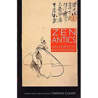 Zen Antics by Cleary & Thomas
