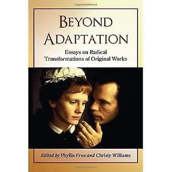 Adaptacja Beyond: Eseje na radykalne przekształcenia oryginalnych prac