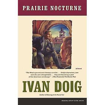 Prairie Nocturne by Doig & Ivan