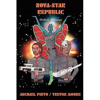 NovaStar Republic Unholy Alliance by Pinto & Michael