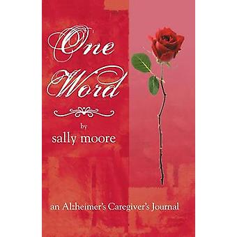 One Word by Moore & Sally