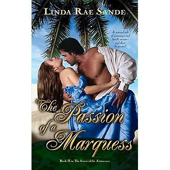 The Passion of a Marquess by Sande & Linda Rae
