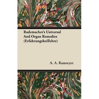 Rademachers Universal And Organ Remedies Erfahrungsheillehre by Ramseyer & A. A.