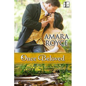 Once Beloved by Royce & Amara