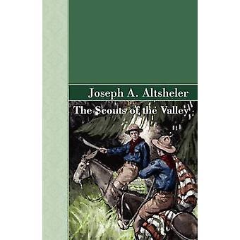 Harcerze doliny przez Altsheler & Joseph A.