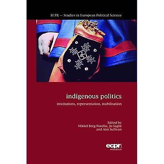 Indigenous Politics Institutions Representation Mobilisation by BergNordlie & Mikkel
