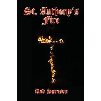 St.Anthonys Fire by Sproson & Rod