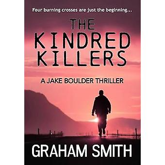 The Kindred Killers by Smith & Graham