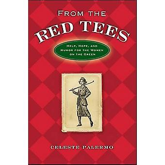 From the Red Tees Help Hope and Humor for the Women on the Green by Palermo & Celeste