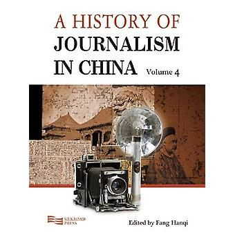 A History of Journalism in China by Hanqi & Fang