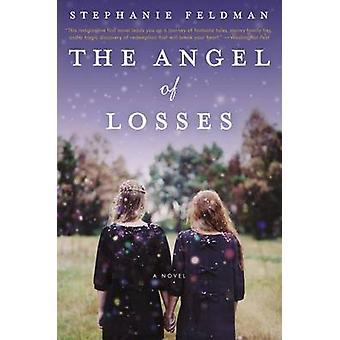 The Angel of Losses by Stephanie Feldman - 9780062228925 Book