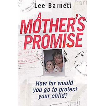 A Mother's Promise by Lee Barnett - 9780143792949 Book