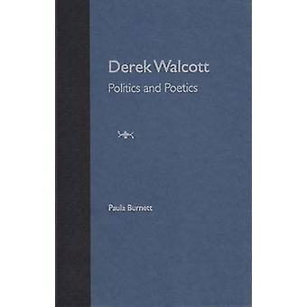Derek Walcott - Politica e Poetica - 9780813018829 Libro