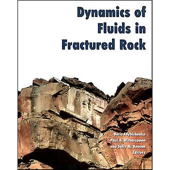 Dynamics of Fluids in Fractured Rock by Boris Faybishenko - Paul A Wi