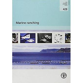 Marine Ranching by Food and Agriculture Organization of the United Na