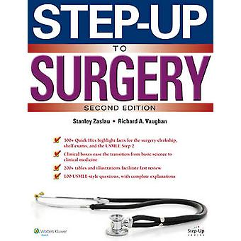 Step-Up to Surgery (2nd Revised edition) by Stanley Zaslau - 97814511