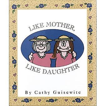 Wie Mutter wie Tochter (kleine Bücher)