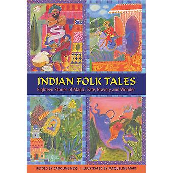 Indian Folk Tales by Ness & Caroline