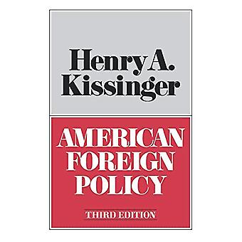 American Foreign Policy by Henry Kissinger - 9780393056419 Book