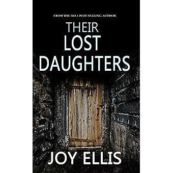 Their Lost Daughters by Joy Ellis - 9781789311754 Book