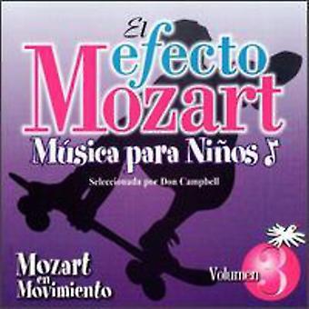 El Efecto Mozart-Musica Par - Mozart En Movimiento [CD] USA import