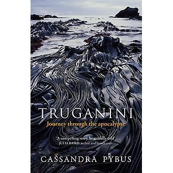 Truganini-tekijä Pybus & Cassandra