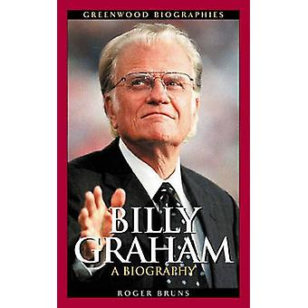 Billy Graham - En biografi av Roger Bruns - 9780313327186 Bok