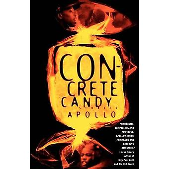 Concrete Candy by Apollo - 9780385477802 Book