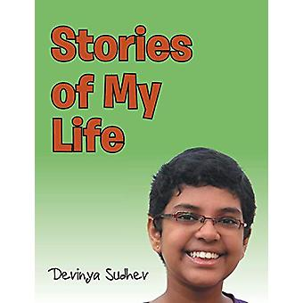Stories of My Life by Devinya Sudhev - 9781482863871 Book